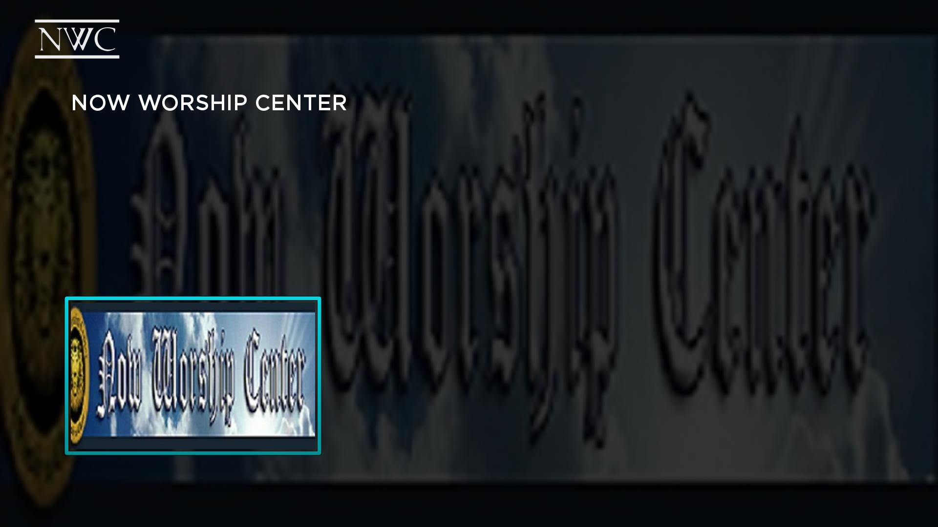 Now Worship Center Screenshot 001