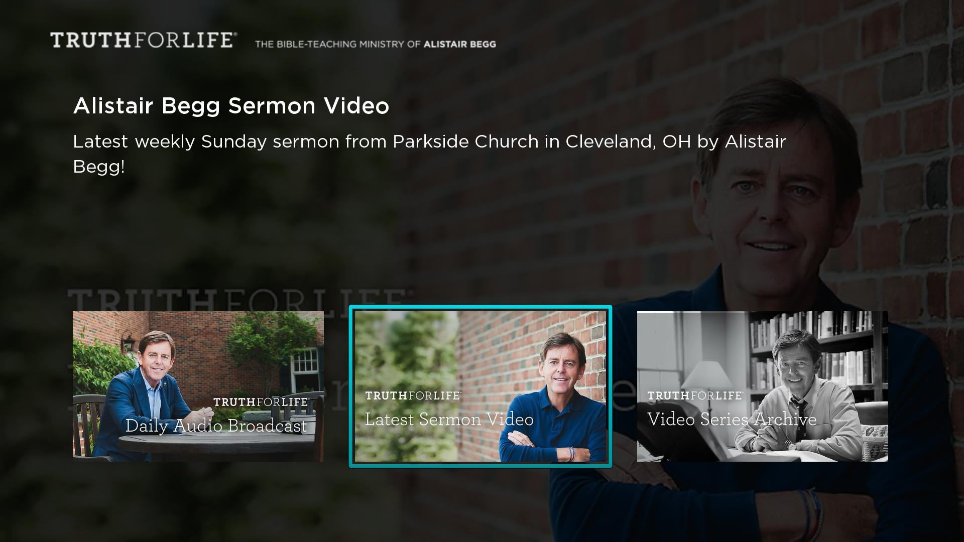 Truth For Life - Alistair Begg Screenshot 001